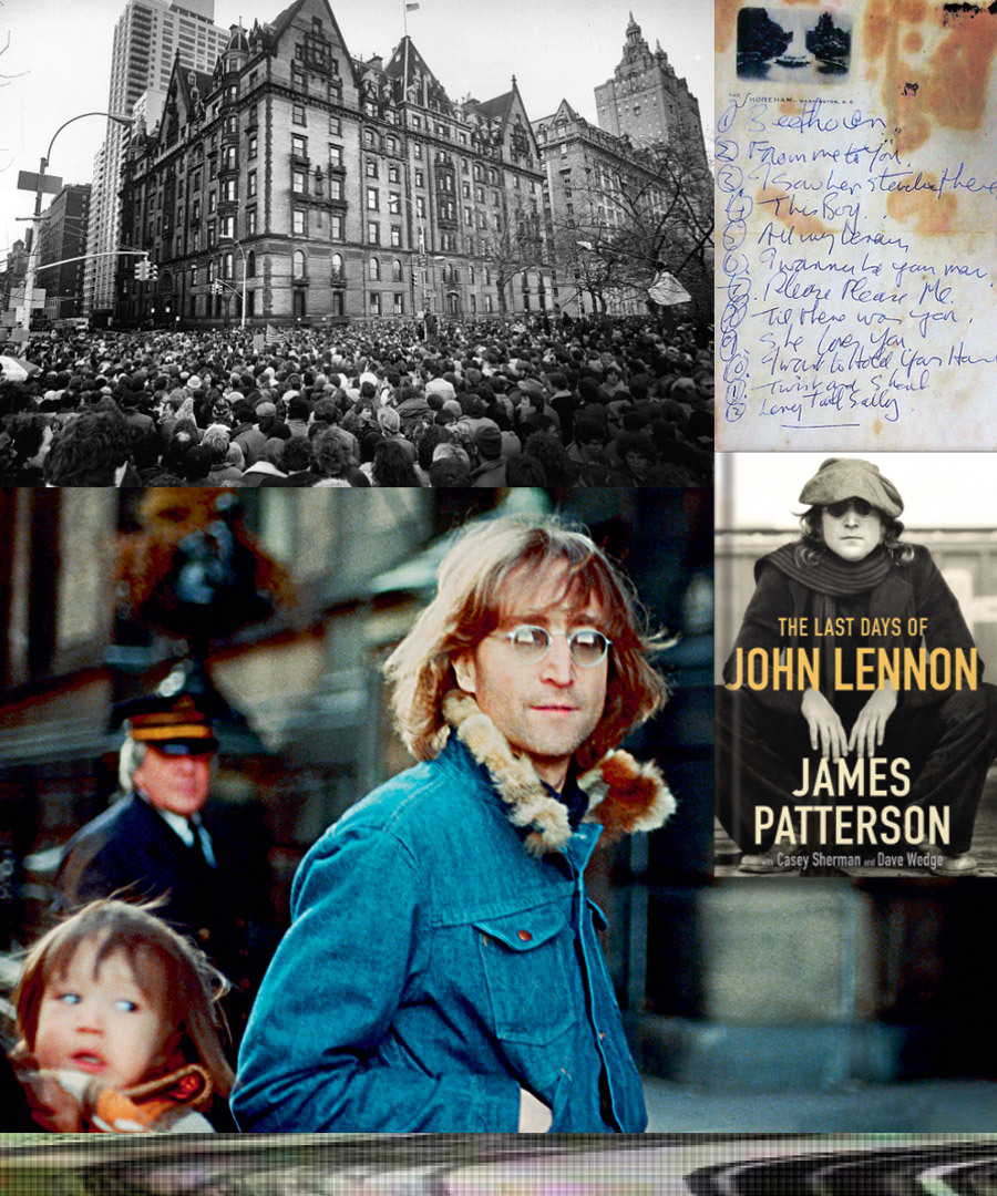 Clockwise from top left:Crowds of mourners outside The Dakota; Lennon's handwritten set list from the Beatles' first concert in America in 1964; The Last Days of John Lennon by James Patterson; Lennon in New York City with Ono and their son Sean.